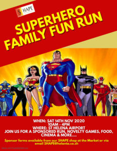 A poster for the SHAPE Superhero Fun Day hosted by St Helena Airport on 14 November 2020